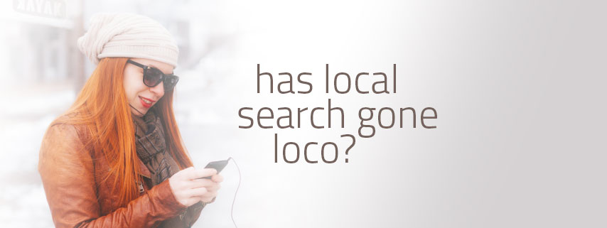 has-local-seo-gone-loco-white