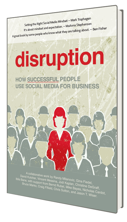 buy Disruption: How Successful People Use Social Media for Business today!